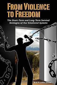 From Violence to Freedom: The Short-Term and Long-Term Survival Strategies of Ou