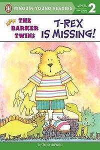 NEW T-Rex Is Missing!: A Barkers Book (The Barker Twins) by Tomie dePaola