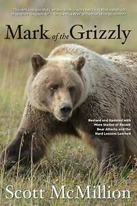 Mark-of-the-Grizzly-Revised-and-Updated-with-More-Stories-of-Recent-Bear