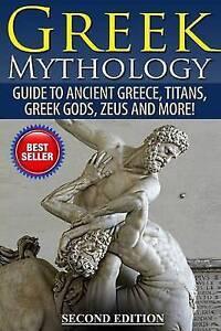 Greek Mythology Guide Ancient Greece Titans Greek Gods Zeu By Jackson Roy