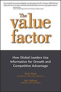 The Value Factor: How Global Leaders Use Information for Growth a 9781118789490