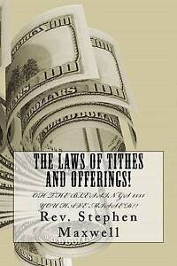 NEW The Laws of Tithes and Offerings!: Oh the Blessings $$$$ you have missed!