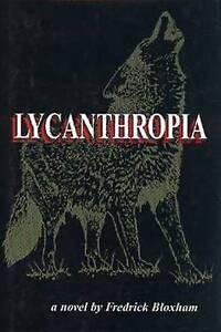 Lycanthropia by Frederick Bloxham (Hardback, 2000)