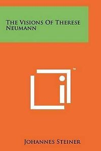 The-Visions-of-Therese-Neumann-9781258227852-Paperback