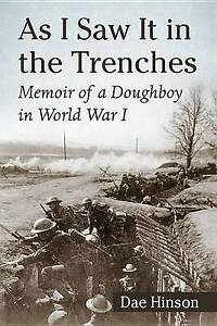 USED (GD) As I Saw It in the Trenches Memoir of a Doughboy in World War I by Dae