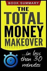 The Total Money Makeover: Summarized for Busy People by Summary, Book -Paperback
