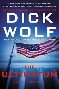 The-Ultimatum-A-Jeremy-Fisk-Novel-by-Dick-Wolf-Creator-NBC-039-s-Law-amp-Order-New