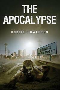 The Apocalypse by Howerton, Robbie -Paperback