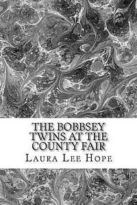 The Bobbsey Twins at County Fair (Laura Lee Hope Children's  by Lee Hope Laura