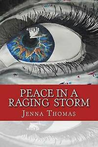 Peace in a Raging Storm -Paperback