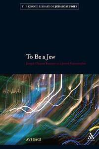 To Be a Jew: Joseph Chayim Brenner As A Jewish Existentialist (The Robert and Ar
