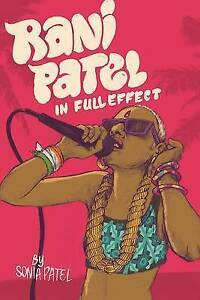 Rani Patel in Full Effect By Patel, Sonia -Hcover