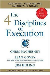 The 4 Disciplines of Execution: Achieving Your Wildly Important Goals, Good Cond