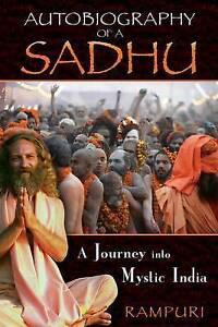 Autobiography of a Sadhu: A Journey Into Mystic India by Rampuri -Paperback