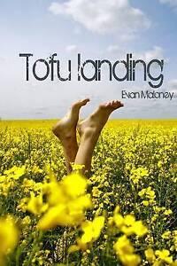 Tofu Landing, Evan Maloney