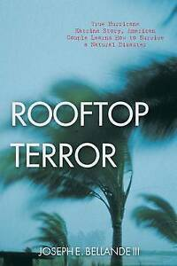Rooftop Terror True Hurricane Katrina Story American Couple Lea by Bellande III