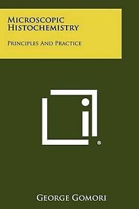 Microscopic-Histochemistry-Principles-and-Practice-9781258290139-Paperback