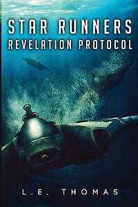 Star Runners: Revelation Protocol by by Thomas, L. E. -Paperback