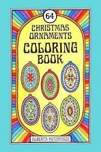 64 Christmas Ornaments Coloring Book by Hutchinson, Alberta -Paperback