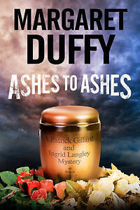 Ashes to Ashes by Duffy, Margaret 9780727872814 -Hcover