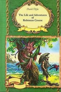 The Life and Adventures of Robinson Crusoe by Defoe, Daniel -Paperback