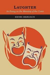 Bergson laughter essay meaning comic