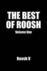 NEW The Best Of Roosh: Volume 1 by Roosh V