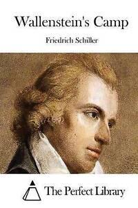 Wallenstein's Camp by Schiller, Friedrich -Paperback