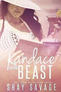 Kandace and the Beast by Savage, Shay -Paperback