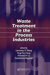 Waste Treatment in the Process Industries-ExLibrary