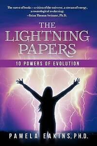 The Lightning Papers: 10 Powers of Evolution Eakins Ph. D., Pamela -Paperback