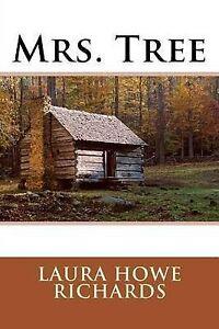 Mrs. Tree by Howe Richards, Laura Elizabeth -Paperback