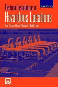 USED (GD) Electrical Installations In Hazardous Locations by Peter J. Schram