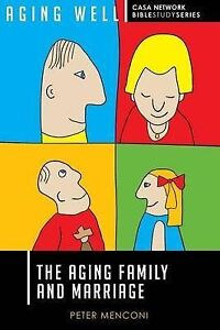 The Aging Family and Marriage by Menconi, Peter -Paperback