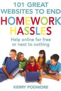 101-Great-Websites-to-End-Homework-Hassles-by-Kerry-Podmore-Paperback-2011