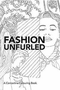 Fashion Unfurled: A Concertina Colouring Book by Hardie Grant Books...