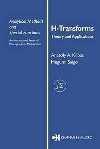 H-Transforms, Anatoly A. Kilbas