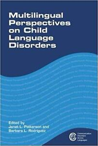 Multilingual Perspectives on Child Language Disorders 1st edition
