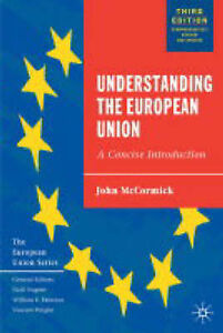 Understanding the European Union: A Concise Introduction (European Union) - New
