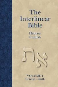 The Interlinear Bible Hebrew-Greek-English 4 Volume Edition with Strong's  Concordance Numbers above Each Word by Ken Green (2005, Hardcover)