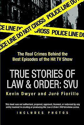 True Stories of Law & Order: SVU: The Real Crimes Behind the Best