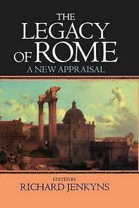 The Legacy of Rome: A New Appraisal by Oxford University Press (Hardback, 1992)