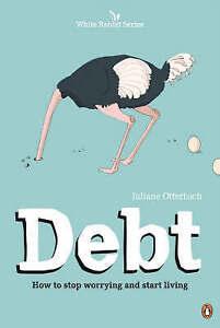 Debt (White Rabbit), Otterbach, Juliane