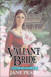 Valiant Bride (Brides of Montclair, Book 1)-ExLibrary