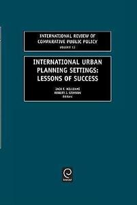 International Urban Planning Settings: Lessons of Success (International Review