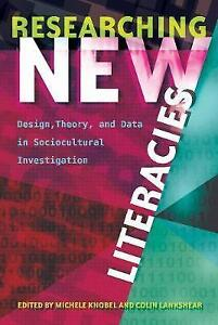 Researching New Literacies Design Theory and Data in Sociocultural - <span itemprop=availableAtOrFrom>Norwich, United Kingdom</span> - Returns accepted Most purchases from business sellers are protected by the Consumer Contract Regulations 2013 which give you the right to cancel the purchase within 14 days after the day  - Norwich, United Kingdom