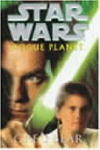 Star-Wars-Rogue-Planet-by-Greg-Bear-Hardback-2000-FIRST-EDITION