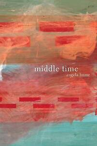 Angela Hume-Middle Time  BOOK NEW
