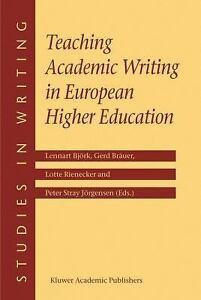 Teaching academic writing in european higher education studies in writing