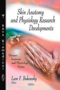 Skin Anatomy and Physiology Research Developments (Human Anatomy and Physiology)